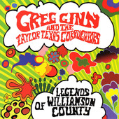 Geg Ginn & The Tayor Texas Couty -  Legends Of Williamson County 2011